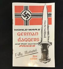 World War II German Daggers and their Current Prices 1st Ed. Book Plyler 1971