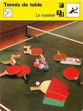 FICHE CARD Matériel Balle Filet Raquette Caoutchouc mousse TENNIS de table 1970s