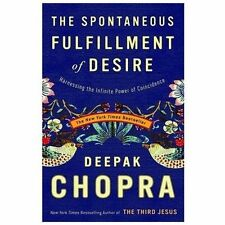 THE SPONTANEOUS FULFILLMENT OF DESIRE by Deepak Chopra FREE SHIPPING paperback