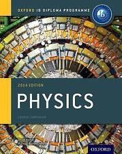 IB Physics Course Book: Oxford IB Diploma Programme: 2014 by Michael Bowen-Jone…