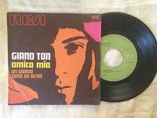 Giano Ton – Amica Mia / Un Giorno Come Un Altro - 7' Vinile 45 giri