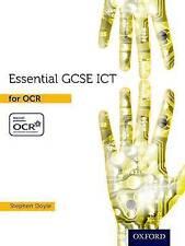 Essential ICT GCSE: Essential GCSE ICT for OCR Student Book, Good Condition Book