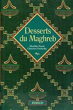 Khadidja Houda - Christiane Desbordes = DESSERTS  DU MAGHREB