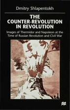 The Counter-Revolution in Revolution : Images of Thermidor and Napoleon at...