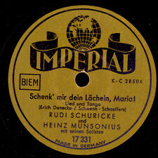 RUDI SCHURICKE & HEINZ MUNSONIUS ORCH. Schenk' mir dein Lächeln, Maria!   S8562