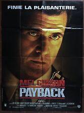 Affiche PAYBACK Brian Helgeland MEL GIBSON Gregg Henry 120x160cm *D