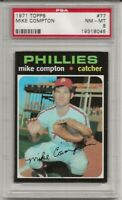 SET BREAK -1971 TOPPS # 77 MIKE COMPTON, PSA 8 NM-MT, PHILADELPHIA PHILLIES,L@@K