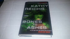 Bones to Ashes by Kathy Reichs (2007, Hardcover) SIGNED 1st/1st