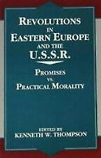 Revolutions in Eastern Europe and the U.S.S.R.: Promises vs. Practical Morality