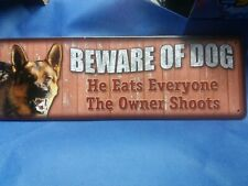 "RIVERS EDGE 1417  SIGN 10.5""X3.5"" ""BEWARE OF THE DOG"""