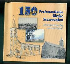 150 Jahre Protestantische Kirche Steinwenden Geschichte Chor Pfarrer Glocken Ort