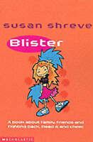 Blister, Shreve, Susan, Very Good Book
