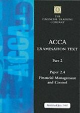 Acca Part 2: Paper 2.4 - Financial Manageme... by The Financial Traini Paperback