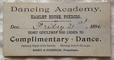"RARE 1894 FOXBORO FOXBOROUGH MASSACHUSETTS MA HAMLET HOUSE DANCE TICKET 2""X4"""