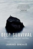 Deep Survival: Who Lives, Who Dies, and Why (Paperback or Softback)