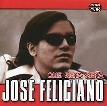 Que Sera Sera von Jose Feliciano | CD | Zustand sehr gut