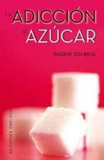 La adiccion al azucar (Spanish Edition) (Coleccion Salud y Vida Natural)