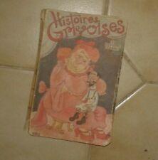 Histoires Grivoises. Ed. de Paris. 1947. Couverture Dubout.