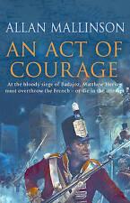 An Act Of Courage, Allan Mallinson