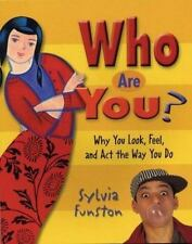 Who Are You?: Why You Look, Feel, and Act the Way You Do