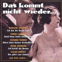Das kommt nicht wieder Marlene Dietrich, Zarah Leander, Richard Tauber, H.. [CD]