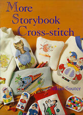 More Storybook Favourites in Cross-stitch, Gillian Souter | Hardcover Book | Goo