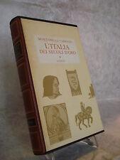 I.MONTANELLI R.GERVASO L'ITALIA DEI SECOLI D'ORO IL MEDIO EVO DAL 1250-1492