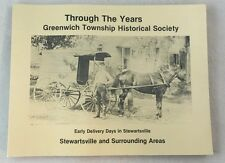 Scarce Through the Years History Greenwich Township Stewartsville New Jersey