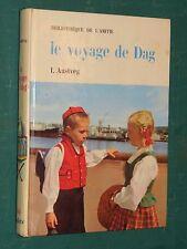 Le voyage de Dag I. AUSTVEG ill.C. Marchal bibliothèque de l'amitié Rageot