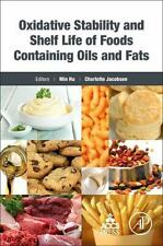 Oxidative Stability and Shelf Life of Foods Containing Oils and Fats (2016,...