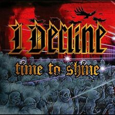 I DECLINE - TIME TO SHINE NEW CD