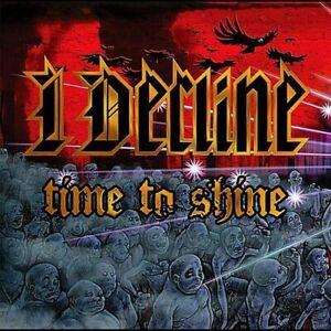 I DECLINE - TIME TO SHINE NEW CD