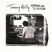 Tommy Reilly - Words on the Floor (2009)