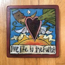 "Sticks By Sarah Grant Wood Plaque ""Live Life To The Fullest"""