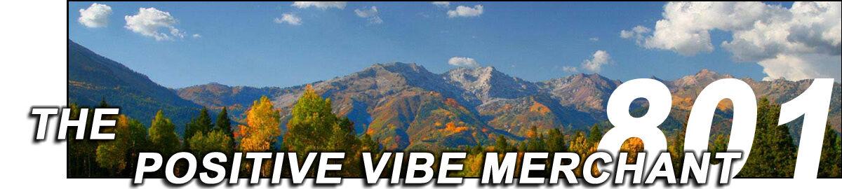 The Positive Vibe Merchant