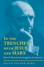 **NEW** In the Trenches with Jesus and Marx: Harry F. Ward and the Struggle fo