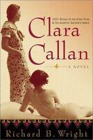 Clara Callan: A Novel