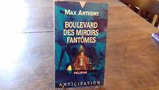 ANTICIPATION n°1910. FN.  BOULEVARD DES MIROIRS FANTÖMES  .Max ANTHONY (R8)1993