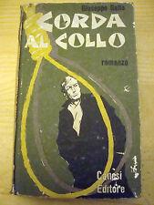 2386 CORDA AL COLLO G. GALLO 1961 1a EDIZIONE CANESI EDITORE