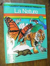 Laurent Broomhead présente La Nature