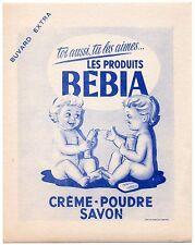 BUVARD : Produits BEBIA + crème poudre savon + neuf + 2 bébés
