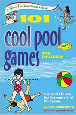 101 COOL POOL GAMES FOR CHILDREN: Fun and Fitness for Swimmers of All Levels (Sm