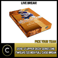 2016-17 UPPER DECK SERIES 1 - 12 BOX FULL CASE BREAK #H127 - PICK YOUR TEAM -