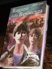 RAGAZZI DELLA RESISTENZA Ermanno Libenzi Mursia 1966 Tavole di Giuseppe Motti