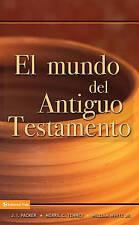 NEW Mundo del Antiguo Testamento, El by J. I. Packer