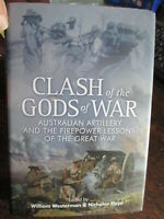 Australian Artillery Firepower Lessons of WW1 Clash of the Gods New Book