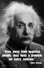 Einstein - Stay Away From Negative People Mini Poster -  11.5x17.5 Laminated