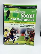 Fantasy Soccer & Mathematics A Resource Guide for Teachers and Parents Grades 5