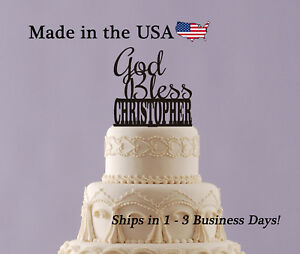 God Bless with Name Cake Topper, Any Name/Date Personalized Topper, LT1258