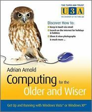 Computing for the Older and Wiser: Get Up and Running On Your Home PC-ExLibrary